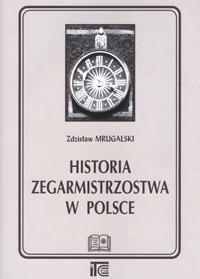 Historia Zegarmistrzostwa w Polsce