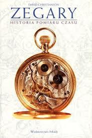 Zegary. Historia pomiaru czasu